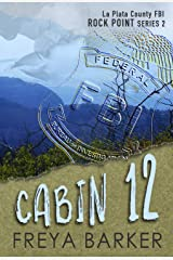 Cabin 12 (Rock Point Book 2) Kindle Edition