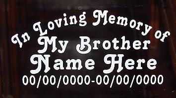 Amazon.com: In Loving Memory of My Brother Vinyl Decal Auto Window ...
