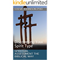 Spiritual Assessment the Biblical Way: Discovering Your Spirit Type (REBT and Christian Growth Series) (English Edition)