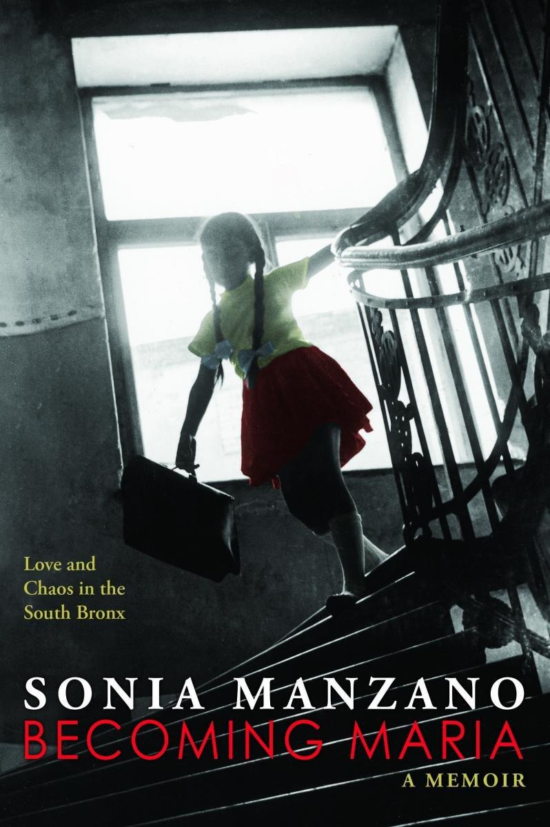 Becoming Maria: Love and Chaos in the South Bronx: Amazon.es: Sonia Manzano: Libros en idiomas extranjeros