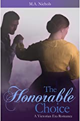 The Honorable Choice (Victorian Love Book 2) (English Edition) eBook Kindle