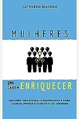 Mulheres que sabem Enriquecer (Portuguese Edition) Kindle Edition