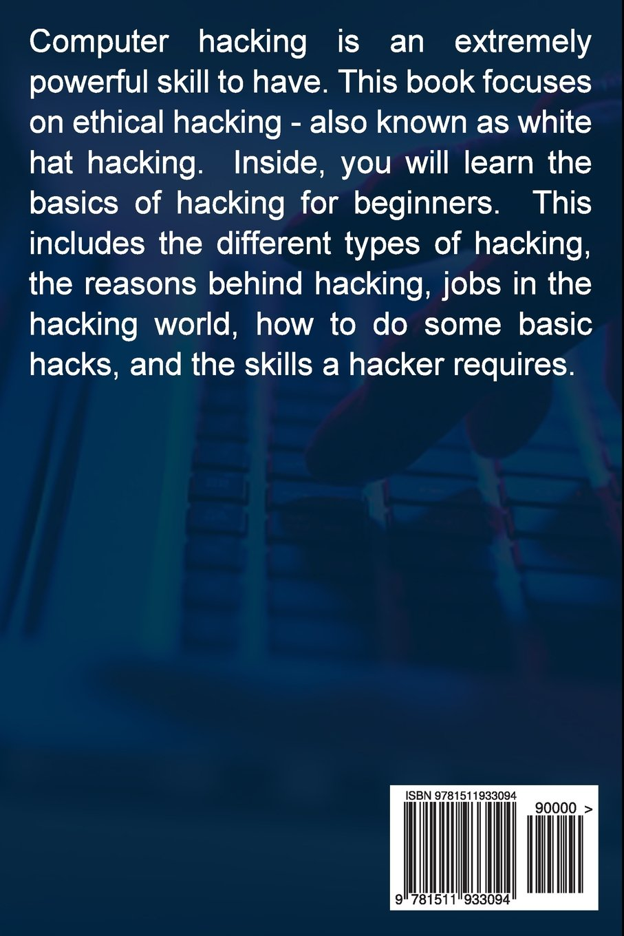 Computer Hacking: A beginners guide to computer hacking, how to hack,  internet skills, hacking techniques, and more!: Joe Benton: 9781511933094:  Amazon.com: ...