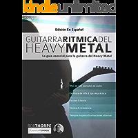 Guitarra rítmica del Heavy Metal: La guía esencial