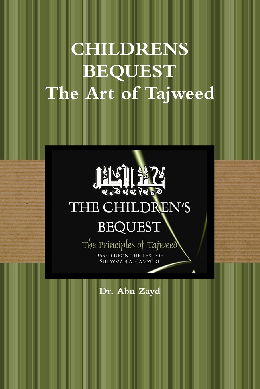 Childrens Bequest: The Art of Tajweed