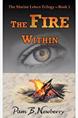 The Fire Within (The Marine Letsco Trilogy) (Volume 1) Paperback