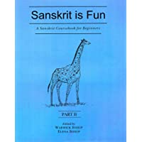 A Sanskrit Course for Beginners: Sanskrit is Fun