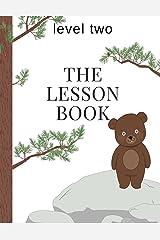 The Lesson Book: Level Two (The Lesson Books) (Volume 2) Paperback