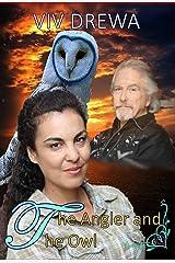 The Angler and the Owl Kindle Edition
