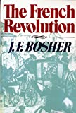 The French Revolution (Revolutions in the Modern World)