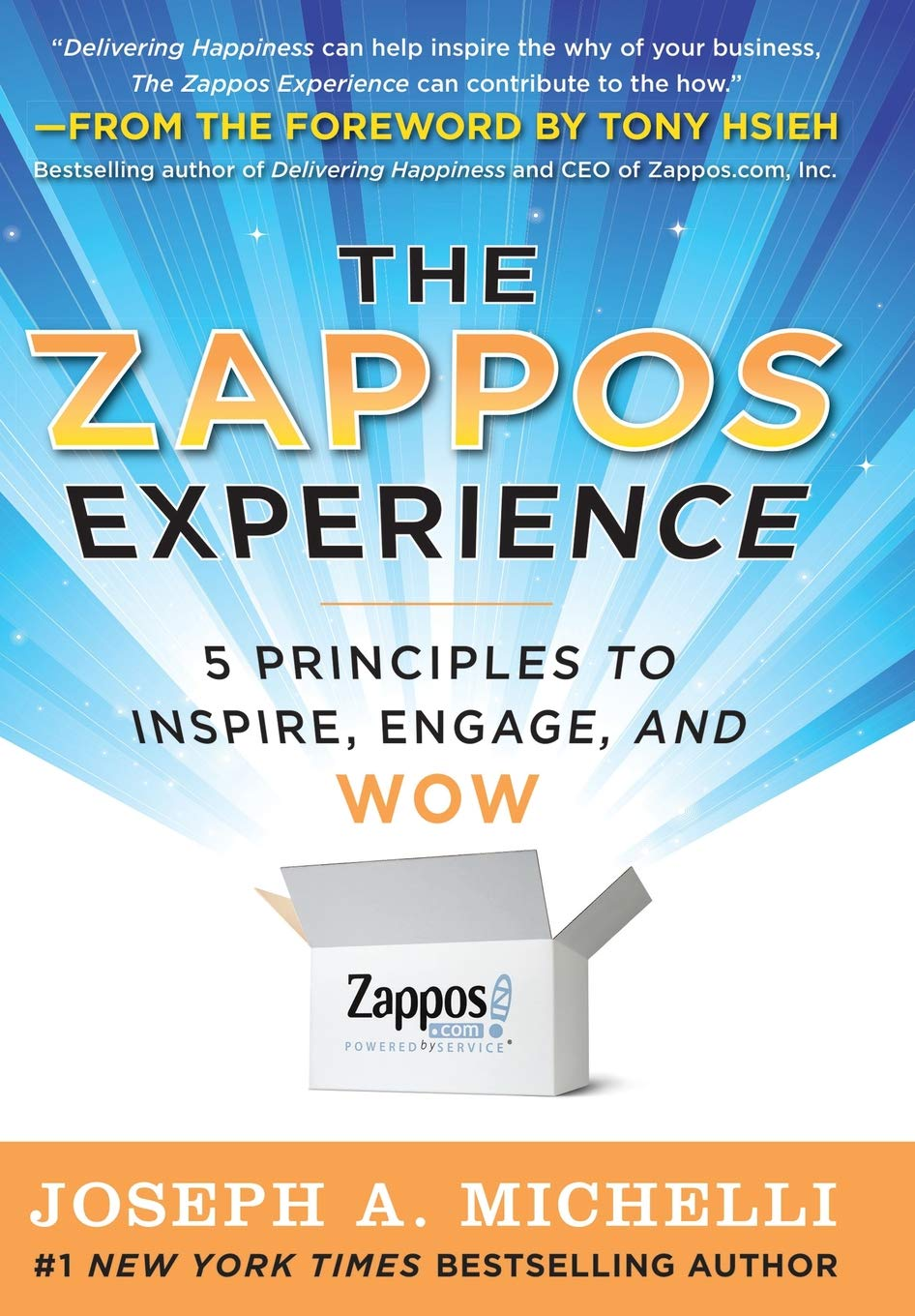 Buy The Zappos Experience 5 Principles To Inspire Engage And Wow Delivering Book Online At Low Prices In India
