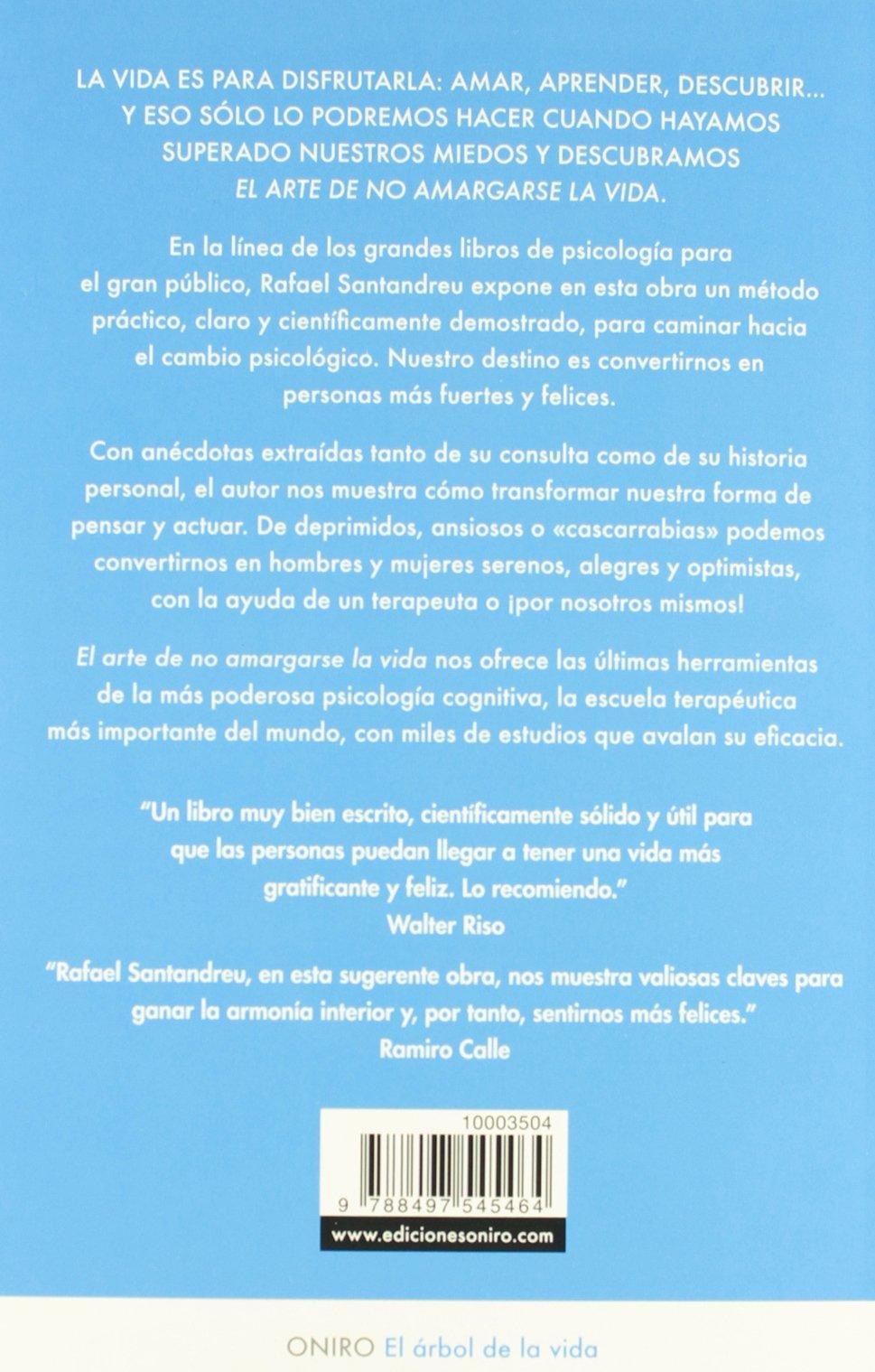 Pack Carrefour El arte de no amargarse la vida El Árbol de la Vida: Amazon.es: Rafael Santandreu Lorite: Libros