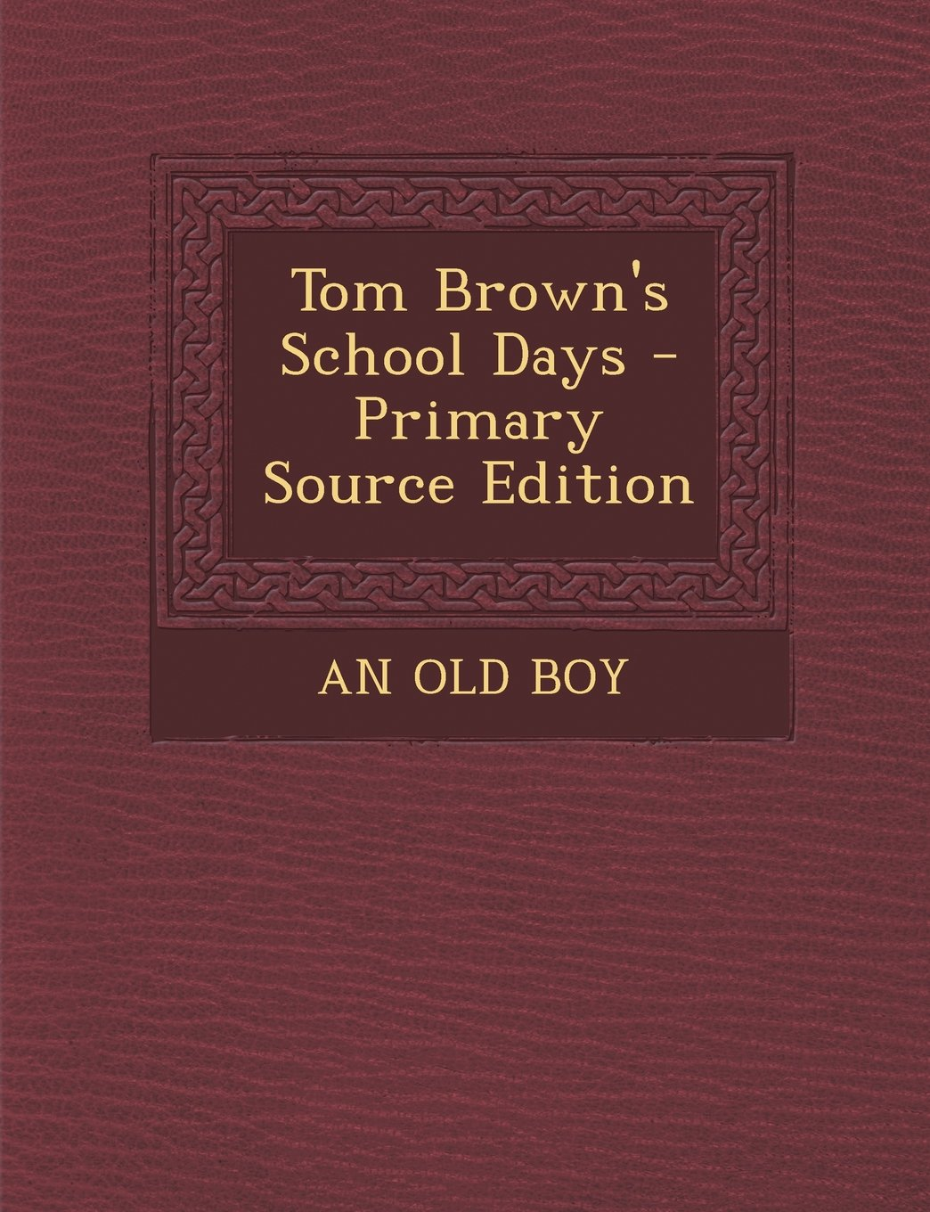 Read Online Tom Brown's School Days - Primary Source Edition PDF
