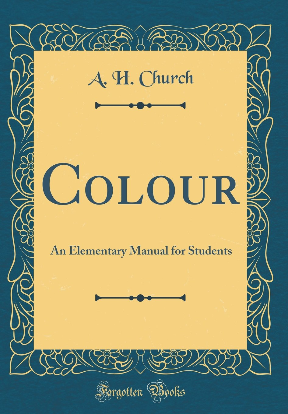 Download Colour: An Elementary Manual for Students (Classic Reprint) pdf