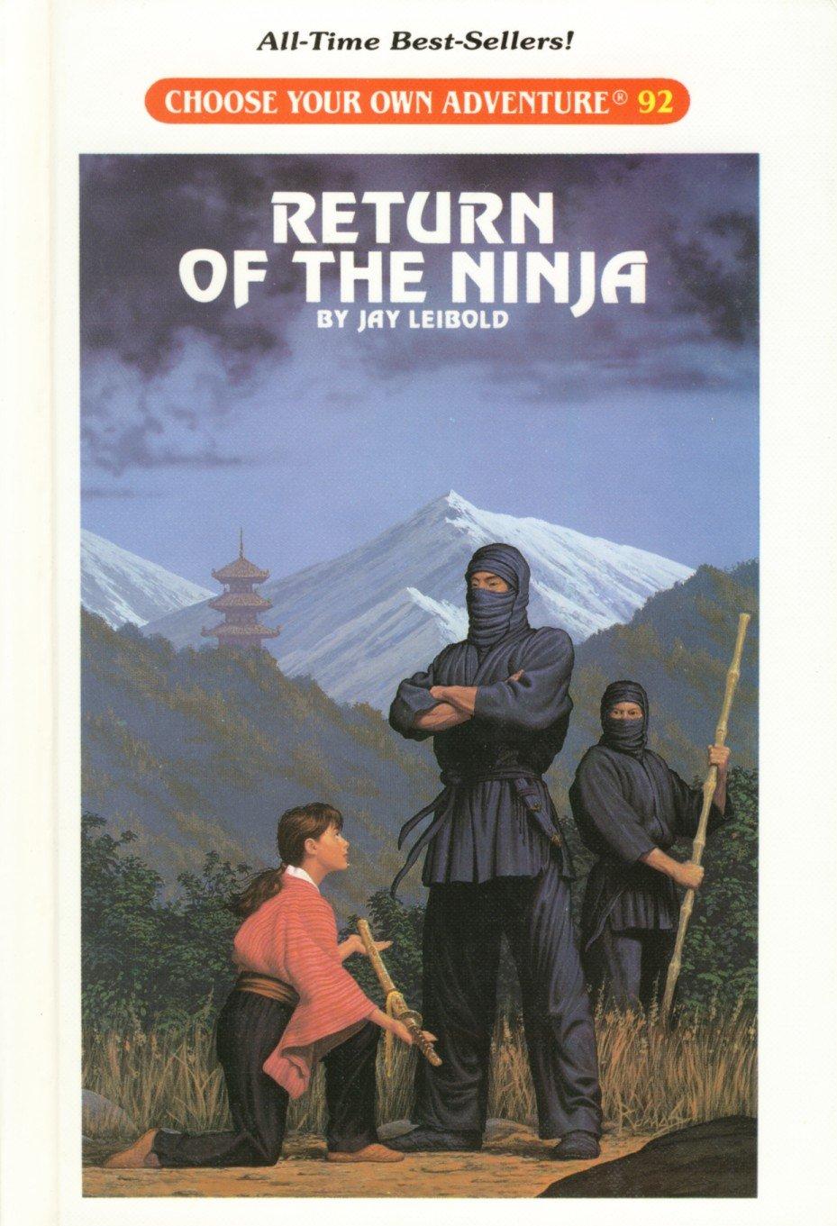 Return of the Ninja (Choose Your Own Adventure): Jay Leibold ...