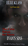 The Calm Before the Storm: Evan's Sins (Ruthless Storm Trilogy Book 2)