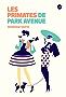Les primates de Park Avenue