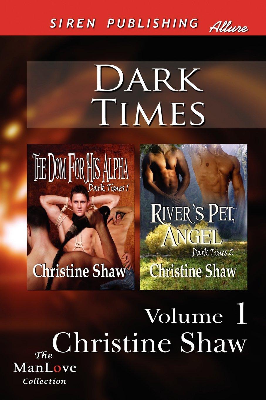 Rivers Pet, Angel [Dark Times 2] (Siren Publishing Allure ManLove)