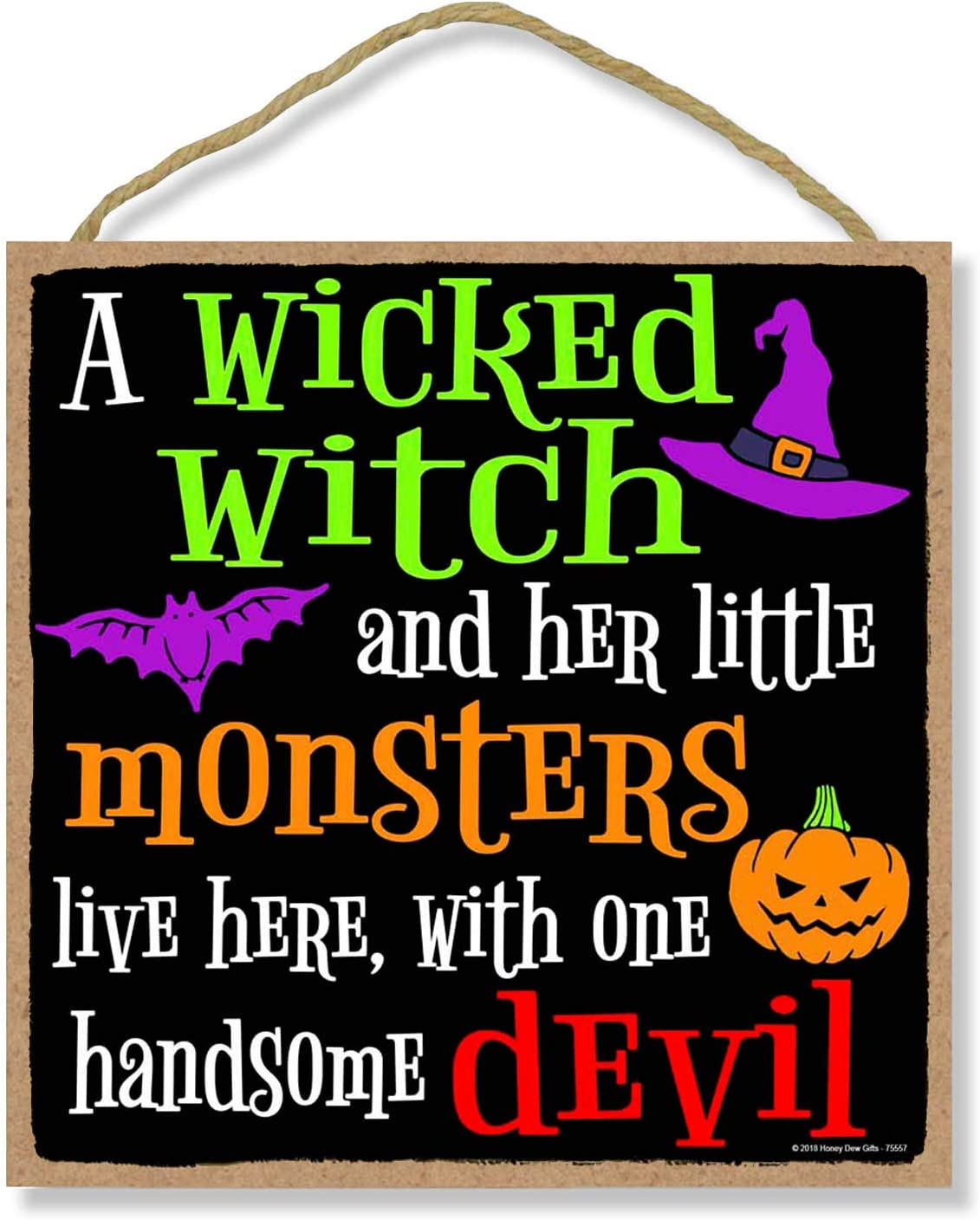Honey Dew Gifts A Wicked Witch Monsters and Devil- 10 x 10 inch Hanging Halloween Signs, Wall Art, Decorative Wood Sign, Halloween Decor