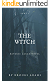 The Witch (Reverse Harem Novel): Part 1