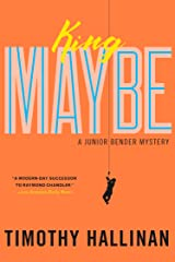 King Maybe (A Junior Bender Mystery Book 5) Kindle Edition