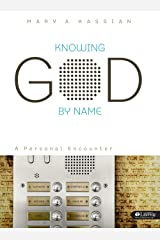 Knowing God by Name: A Personal Encounter (Bible Study Book) Paperback