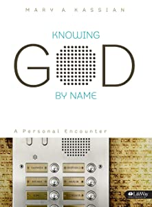 Knowing God by Name: A Personal Encounter (Bible Study Book)