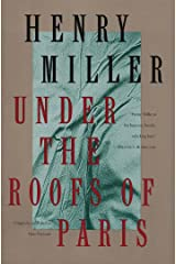 Under the Roofs of Paris (Miller, Henry) Kindle Edition