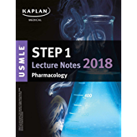 USMLE Step 1 Lecture Notes 2018: Pharmacology (Kaplan Test Prep) (English Edition)