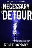 Necessary Detour: A Suspenseful Thriller with Romantic Elements