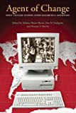 Agent of Change: Print Culture Studies after Elizabeth L. Eisenstein (Studies in Print Culture and the History of the Book)