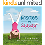 Rosalee the Seeker: A Sensory Processing Disorder Story