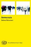 Democrazia (Piccola biblioteca Einaudi. Mappe Vol. 49)