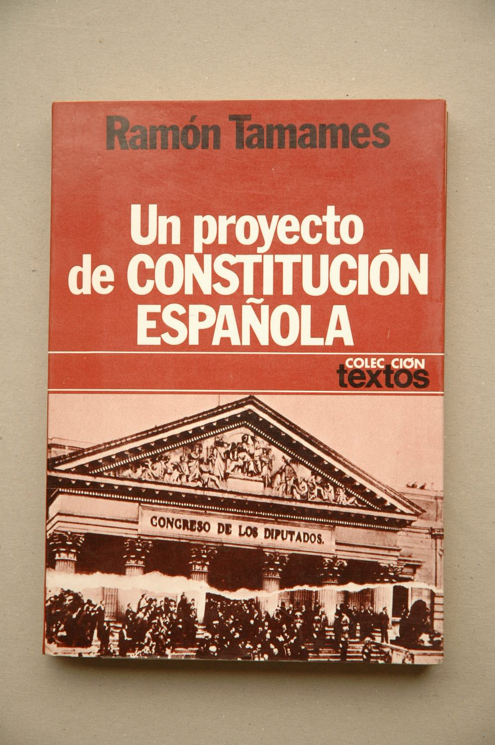 Un proyecto de Constitución española Colección Textos: Amazon.es: Tamames, Ramón: Libros en idiomas extranjeros
