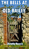 The Bells at Old Bailey (Black Heath Classic Crime)