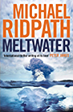 Meltwater (Magnus Iceland Mystery Book 3)
