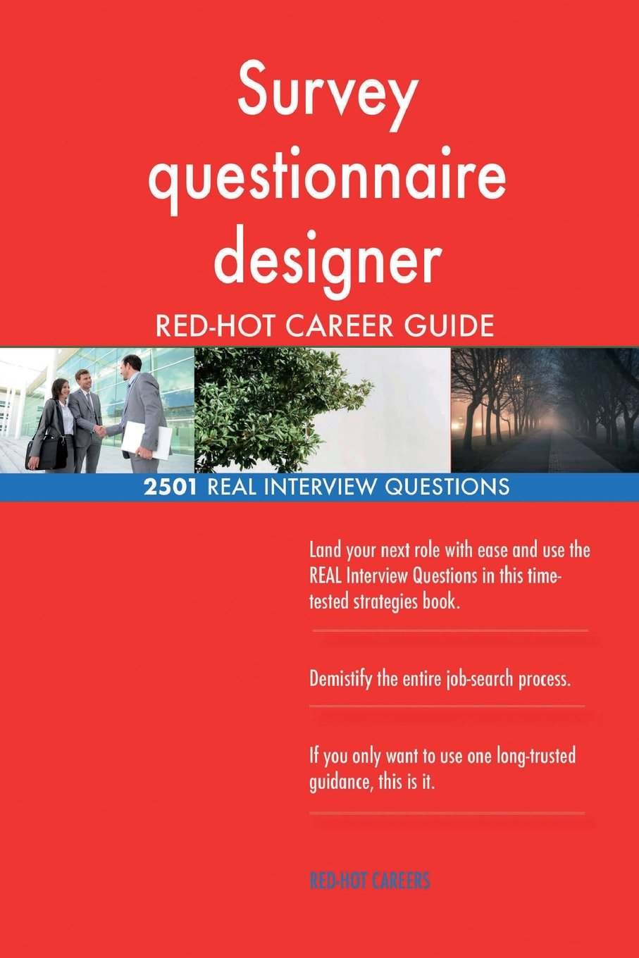 Survey Questionnaire Designer Red Hot Career 2501 Real Interview Questions Careers Red Hot 9781719292672 Amazon Com Books