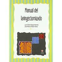 Manual De Laringectomizado (AUDICION Y LENGUAJE)