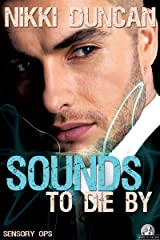 Sounds To Die By (Sensory Ops Book 1) Kindle Edition