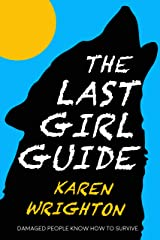 The Last Girl Guide Kindle Edition