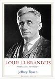 Louis D. Brandeis: American Prophet (Jewish Lives)