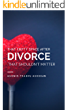 That Empty Space After Divorce That Shouldn't Matter