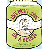 Like Pickle Juice on a Cookie (Eleanor)