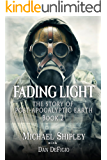 Fading Light book 2: Post-Apocalyptic Fantasy Fiction