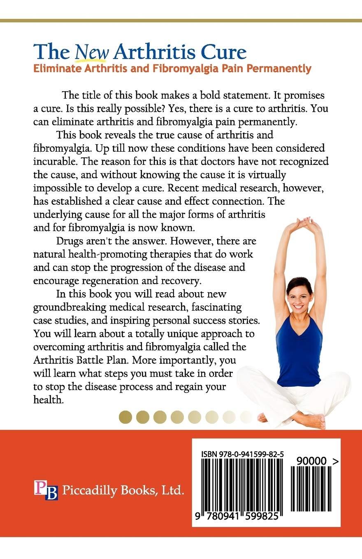 The New Arthritis Cure: Eliminate Arthritis and Fibromyalgia ...