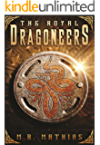 The Royal Dragoneers: 2016 Modernized Format Edition (Dragoneers Saga)