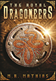 The Royal Dragoneers (Dragoneers Saga Book 1)