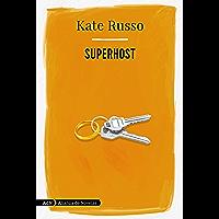 Superhost (AdN) (AdN Alianza de Novelas nº 210)