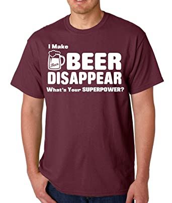 AW Fashions I Make Beer Disappear Whats Your Superpower - Drinking College Humor Party Drunk Mens