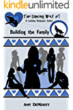 Building the Family (The Dancing Wolf Book 1)